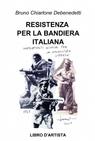 RESISTENZA PER LA BANDIERA ITALIANA