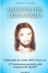 Alle radici del Cristianesimo vol 4