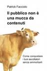 copertina Il pubblico non è una mucca ...