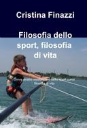 Filosofia dello sport, filosofia di vita