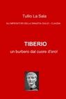 TIBERIO: UN BURBERO DAL CUORE D'ORO!
