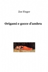 copertina Origami e gocce d'ambra