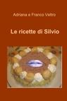 Le ricette di Silvio