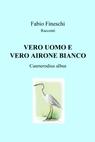 copertina VERO UOMO E VERO AIRONE BIANCO