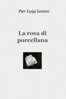 copertina La rosa di porcellana
