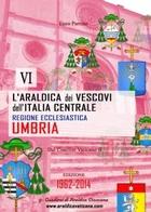 L'Araldica dei Vescovi dell'Italia Centrale – Regione Ecclesiastica Umbria -