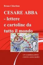 CESARE ABBA – lettere e cartoline da tutto il mondo