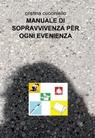 copertina MANUALE DI SOPRAVVIVENZA PER...