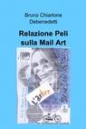 Relazione Peli sulla Mail Art