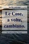 copertina Le Cose, a volte, cambiano.