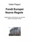 Fondi Europei Nuove Regole 2014-2020