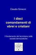 I dieci comandamenti di ebrei e cristiani
