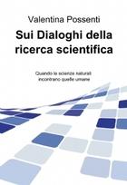 Sui Dialoghi della ricerca scientifica