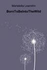 copertina BornToBeIntoTheWild