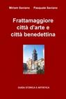 Frattamaggiore città d'arte e città benedettina