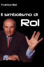 Il simbolismo di Rol