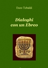 Dialoghi con un Ebreo