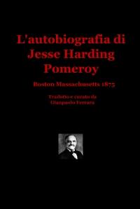 L'autobiografia di Jesse Harding Pomeroy