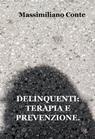 copertina DELINQUENTI: TERAPIA E PREVENZIONE.
