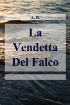 La Vendetta Del Falco