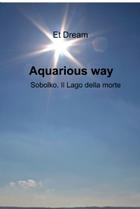 Aquarious way
