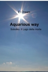 Aquarious way