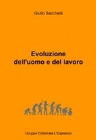 Evoluzione dell'uomo e del lavoro
