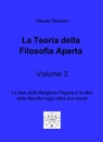 La Teoria della Filosofia aperta volume 3