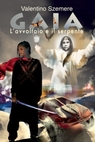 copertina Gaia, l'avvoltoio e il serpente