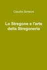 Lo Stregone e l'arte della Stregoneria