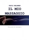 IL MIO MASSAGGIO