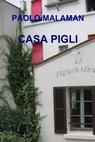 CASA PIGLI