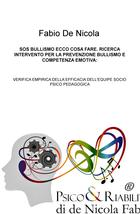SOS BULLISMO ECCO COSA FARE. RICERCA INTERVENTO PER LA PREVENZIONE BULLISMO E COMPETENZA EMOTIVA: