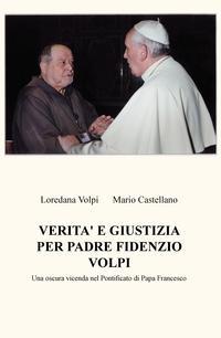 Verità e Giustizia per Padre Fidenzio Volpi