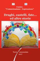Draghi, castelli, fate… ed altre storie